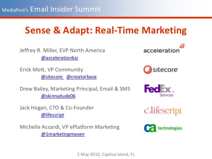 MediaPost's Email Insider Summit<br />Sense & Adapt: Real-Time Marketing<br />Jeffrey R. Miller, EVP North America<br />@a...