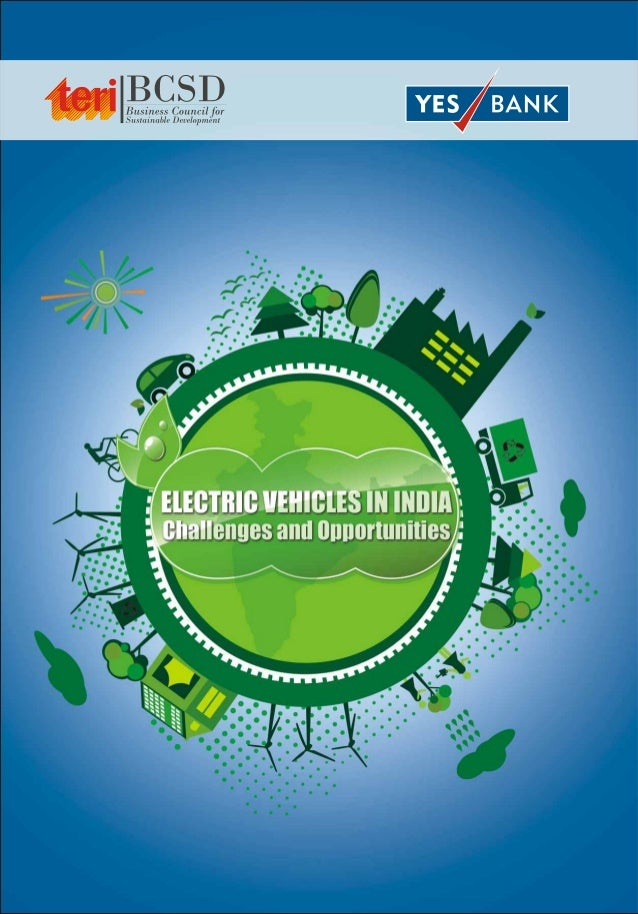 TITLE        Electric Vehicles: Challenges & Opportunities in IndiaYEAR         January 2013             Lead authors : Sa...