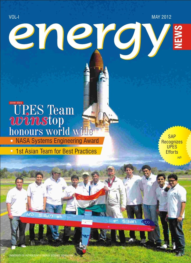 VOL-I                                                MAY 2012cover storyUPES Teamwinstophonours world wide                ...