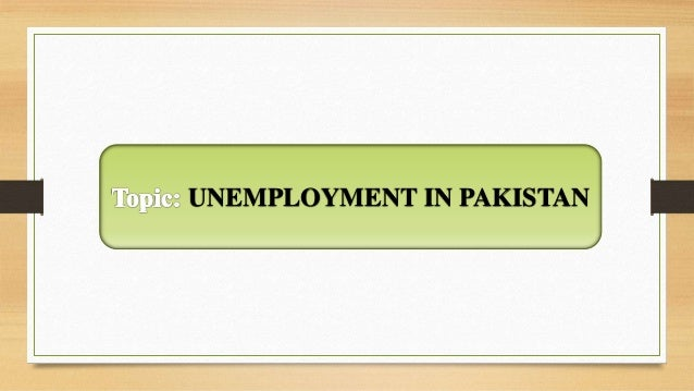 unemployment of pakistan 1: percentage distribution of population by age, sex and area: pakistan & provinces: 2: percentage distribution of population by sex, area and province.