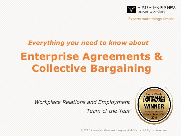 Why have enterprise agreements enterprise agreements collective bargaining workplace relations and employment team of the year 2017 australian platinumwayz