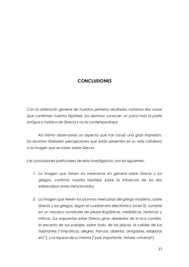 CONCLUSIONESCon la obtención general de nuestros primeros resultados notamos dos cosasque confirman nuestra hipótesis: los...