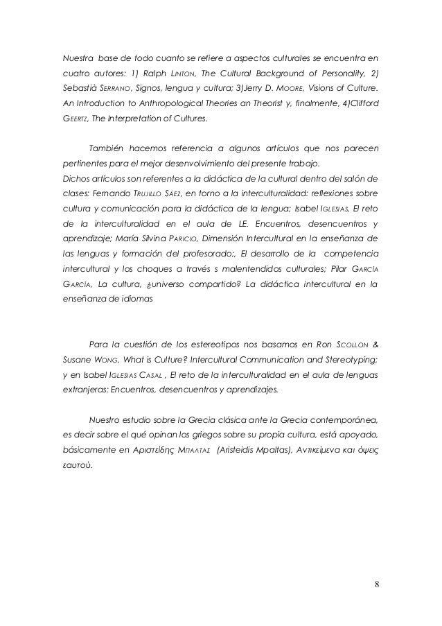 Nuestra base de todo cuanto se refiere a aspectos culturales se encuentra encuatro autores: 1) Ralph LINTON, The Cultural ...