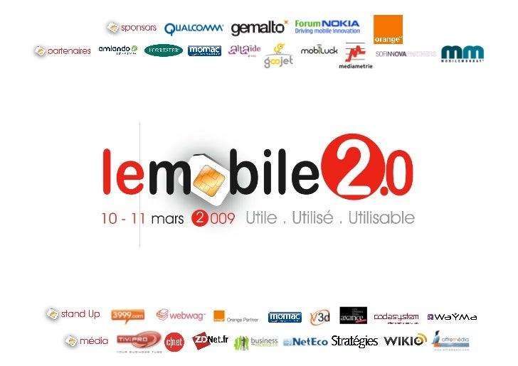 9h00‐9h10Bienvenuesurla3èmeédi1on ChristopheRomeiservicesmobiles.fr  9h10‐9h30(20mn)Keynote:U1le,U1lisé,U...