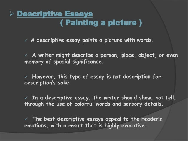 describing a painting essay When describing a place such as a desert or city,  it's painting a word picture so that the reader 'sees' exactly what you are describing.