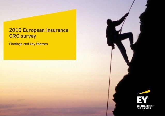 1 Findings and key themes 2015 European Insurance CRO survey