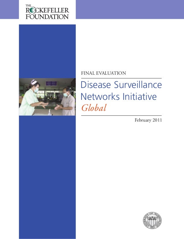 Disease Surveillance Networks Initiative Global FINAL EVALUATION February 2011