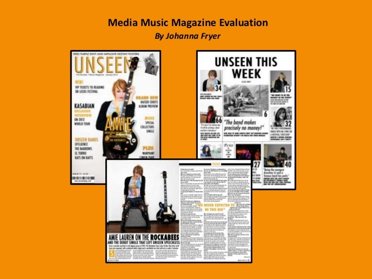 Media Music Magazine Evaluation         By Johanna Fryer