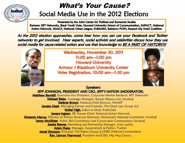 What's Your Cause?              Social Media Use in the 2012 Elections                            Presented by the Joint C...