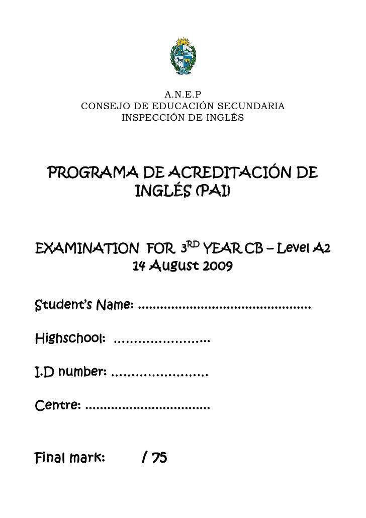 A.N.E.P            CONSEJO DE EDUCACIÓN SECUNDARIA                  INSPECCIÓN DE INGLÉS        PROGRAMA DE ACREDITACIÓN D...