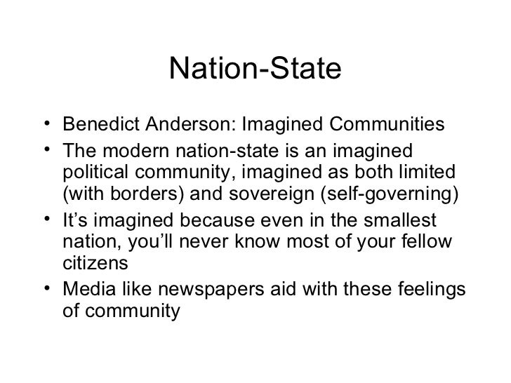 imagined communities by b. anderson essay Benedict anderson, who died in december, was best known for his book imagined communities: reflections on the origin and spread of nationalism, which redefined the study of nation states.