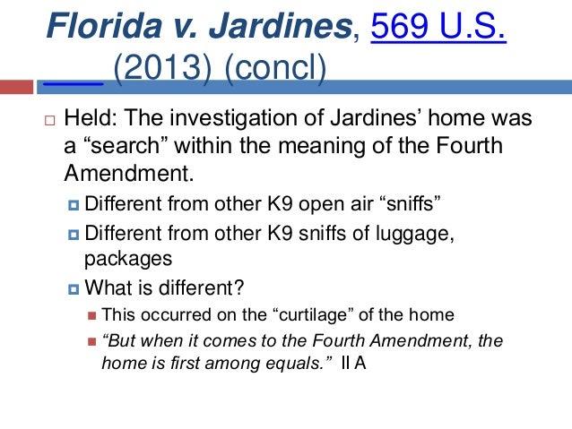 Final exam review for Florida v jardines