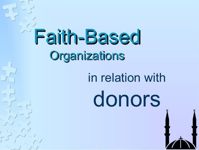 Faith-BasedFaith-BasedOrganizationsOrganizationsin relation withdonors