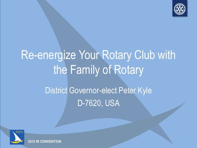 IC13 - Re-energize Your Rotary Club with the Family of Rotary Slide 2