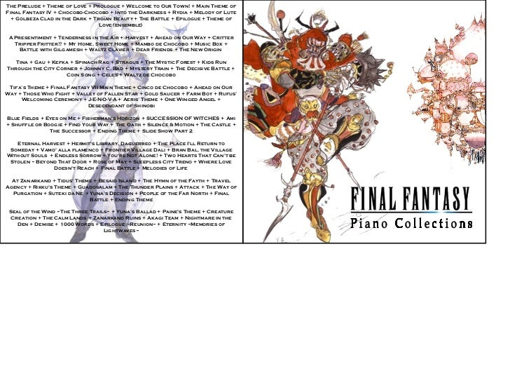 The Prelude + Theme of Love + Prologue + Welcome to Our Town! + Main Theme of Final Fantasy IV + Chocobo-Chocobo + Into th...