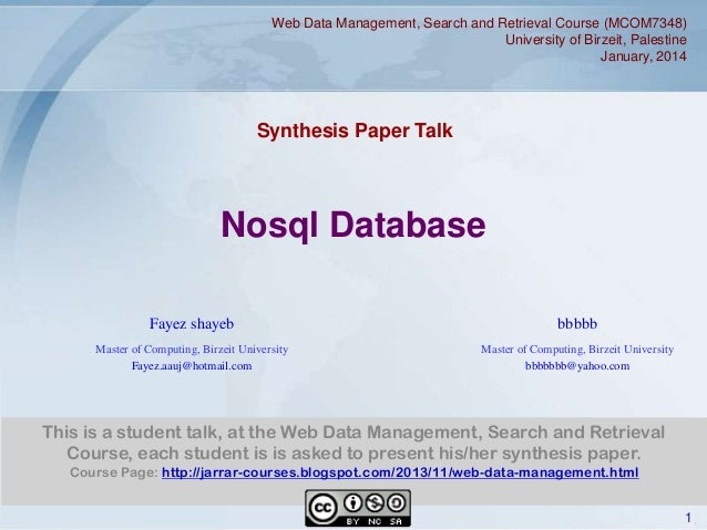 Web Data Management, Search and Retrieval Course (MCOM7348) University of Birzeit, Palestine January, 2014  Synthesis Pape...