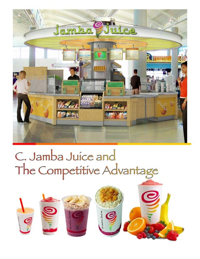 Jamba Juice should focus on its downstream activities when entering China 1  2  Vegetables, fruit and other ingredients •...