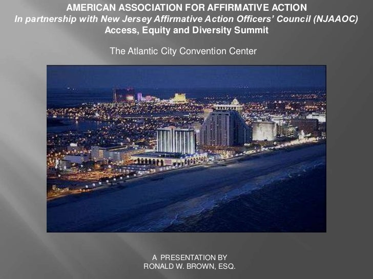 AMERICAN ASSOCIATION FOR AFFIRMATIVE ACTION <br />In partnership with New Jersey Affirmative Action Officers' Council (NJA...