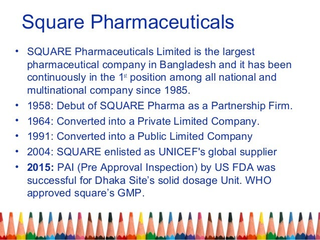 sowt analysis of square pharma Square pharma essay swot analysis of the company has square pharmaceuticals ltd is the leading branded generic pharmaceutical manufacturer in bangladesh.