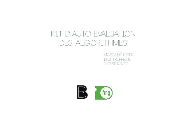 Kit d'auto-évaluation des algorithmes Morgane Liger Isis Trupheme Eloîse Ravet