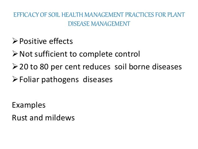 Soil health paradigm implication for disease management for Soil borne diseases