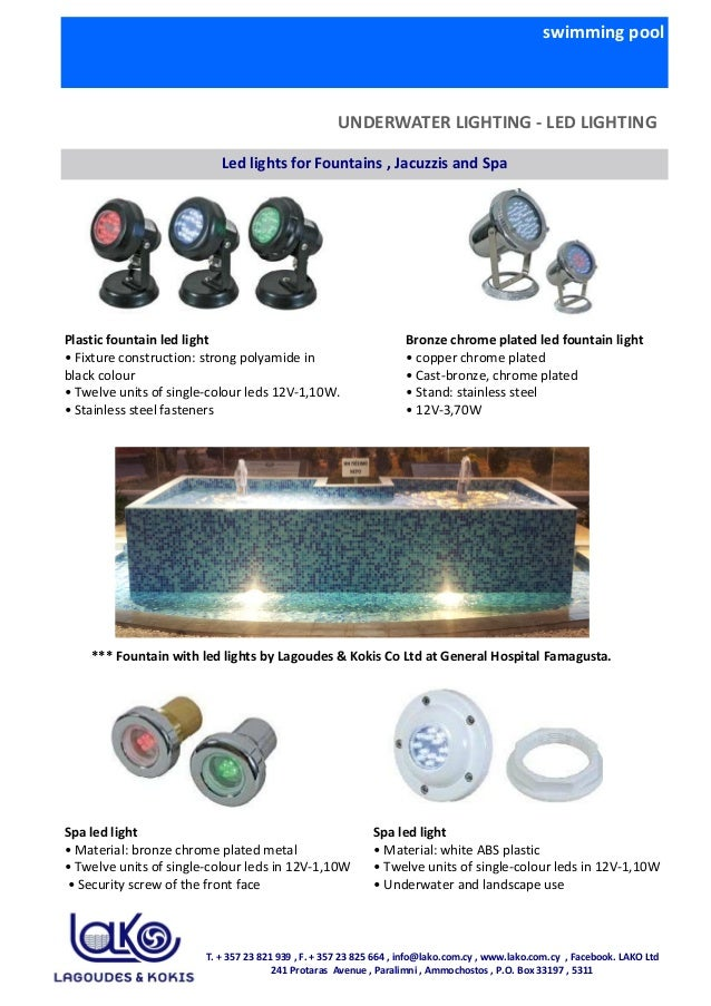 swimming pool UNDERWATER LIGHTING - LED LIGHTING Led lights for Fountains , Jacuzzis and Spa Plastic fountain led light • ...