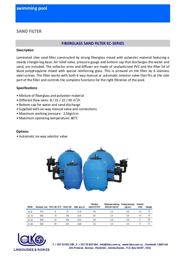 swimming pool SAND FILTER FIBERGLASS SAND FILTER EC-SERIES Description Laminated silex sand filter constructed by strong f...