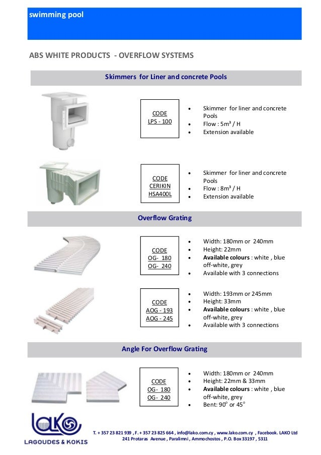swimming pool ABS WHITE PRODUCTS - OVERFLOW SYSTEMS • Skimmer for liner and concrete Pools • Flow : 5m³ / H • Extension av...