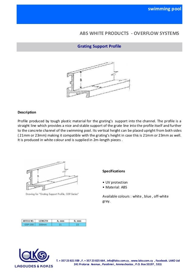swimming pool ABS WHITE PRODUCTS - OVERFLOW SYSTEMS Grating Support Profile Description Profile produced by tough plastic ...