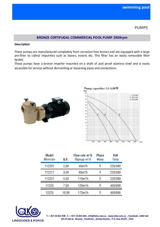 swimming pool PUMPS BRONZE CERTIFUGAL COMMERCIAL POOL PUMP 2900rpm Description These pumps are manufactured completely fro...