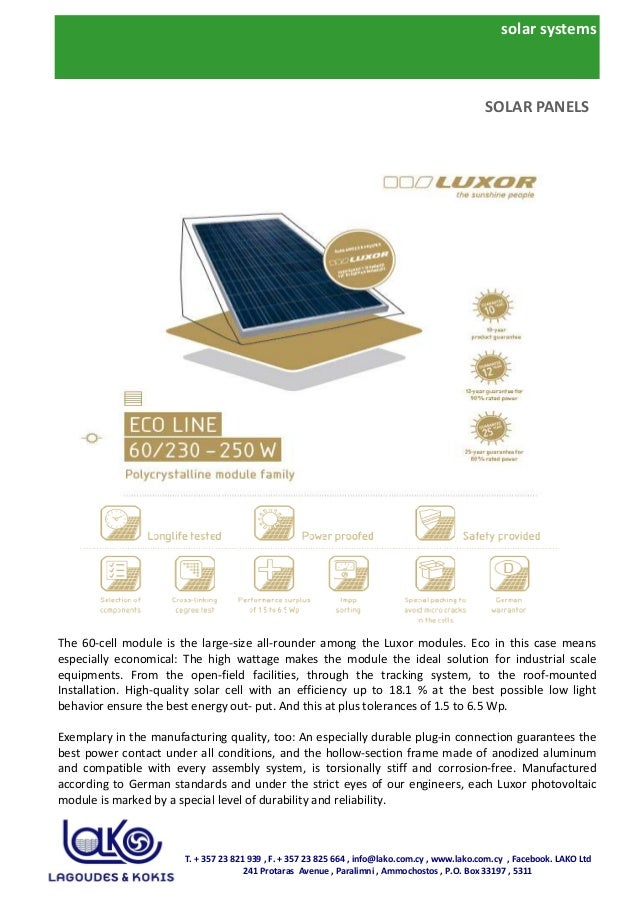 solar systems The 60-cell module is the large-size all-rounder among the Luxor modules. Eco in this case means especially ...