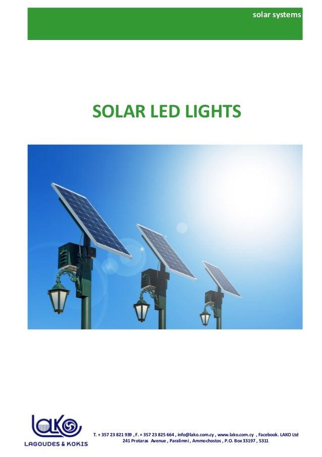 solar systems SOLAR LED LIGHTS T. + 357 23 821 939 , F. + 357 23 825 664 , info@lako.com.cy , www.lako.com.cy , Facebook. ...