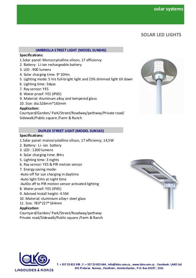 solar systems Specifications: 1.Solar panel: Monocrystalline silicon, 17 efficiency 2. Battery: Li-ion rechargeable batter...