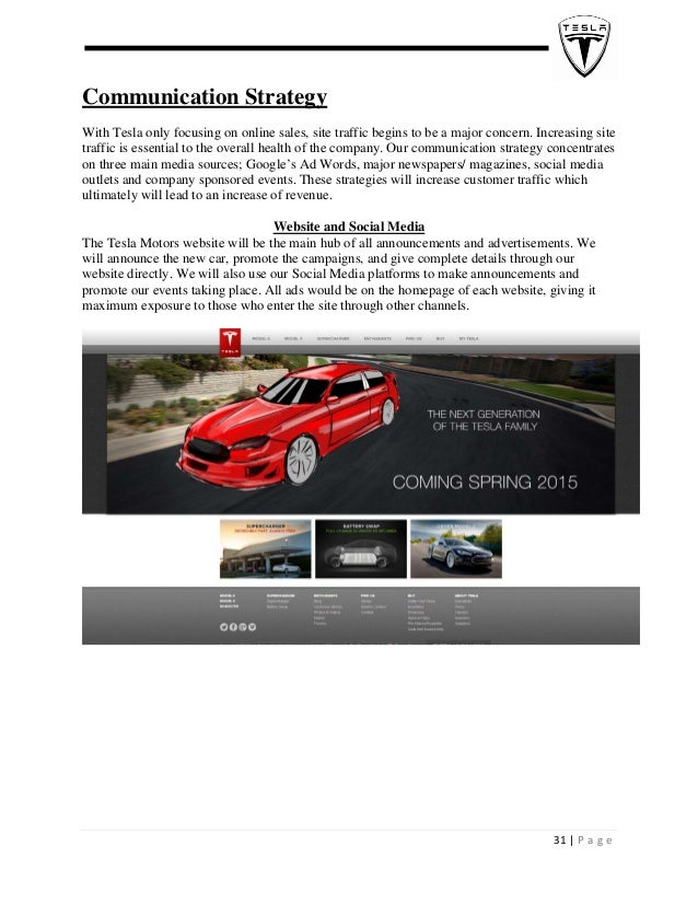 Communication Strategy With Tesla only focusing on online sales, site traffic begins to be a major concern. Increasin...