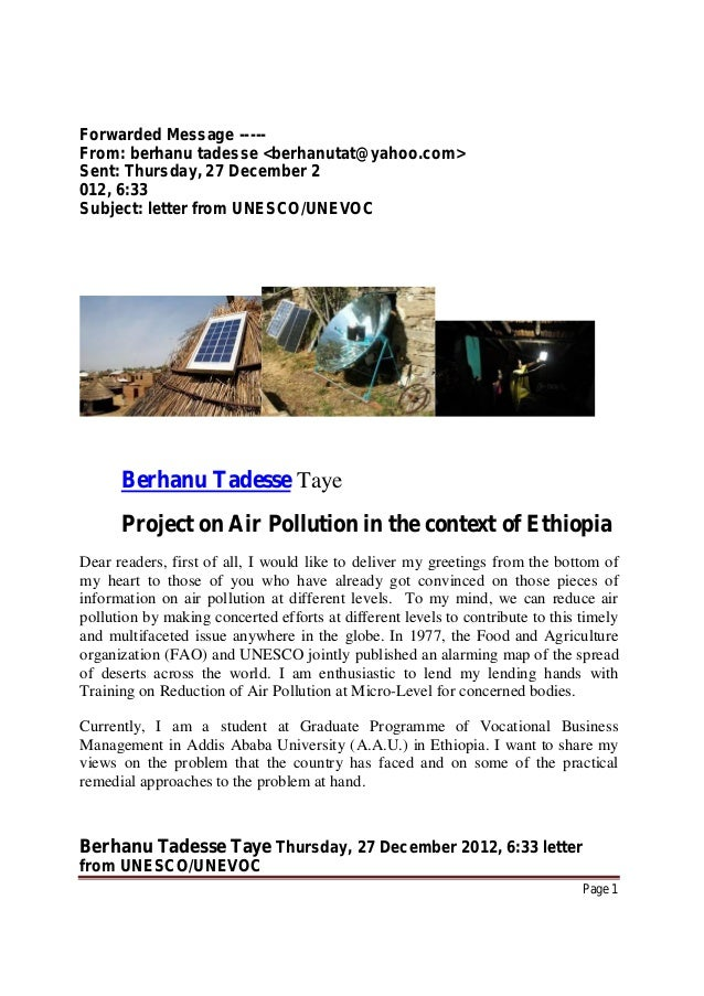Berhanu Tadesse Taye Thursday, 27 December 2012, 6:33 letter from UNESCO/UNEVOC Page 1 Forwarded Message ----- From: berha...