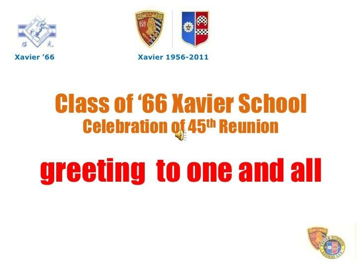 Xavier '66            Xavier 1956-2011             Class of '66 Xavier School               Celebration of 45th Reunion   ...