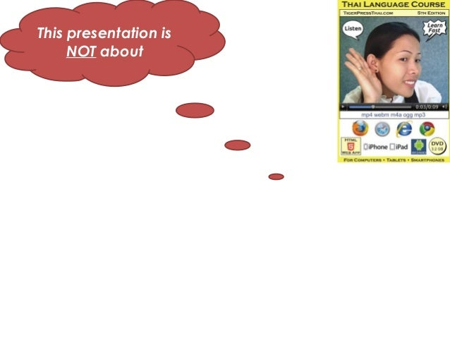 This presentation is     NOT about
