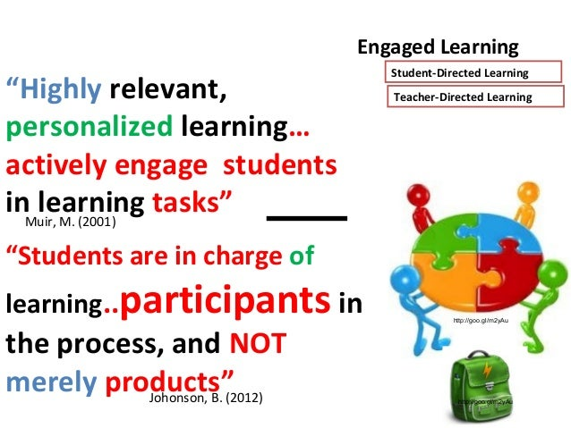 Engaged Learning                              Student-Directed Learning                              Teacher-Directed Lear...
