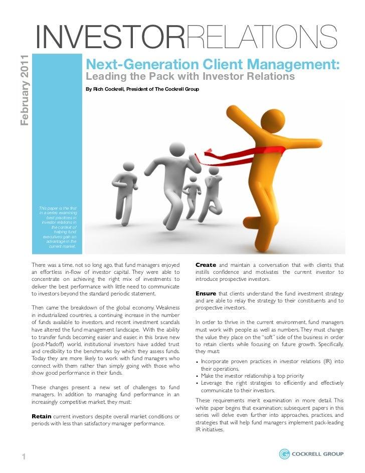 INVESTORRELATIONSFebruary 2011                                             Next-Generation Client Management:             ...