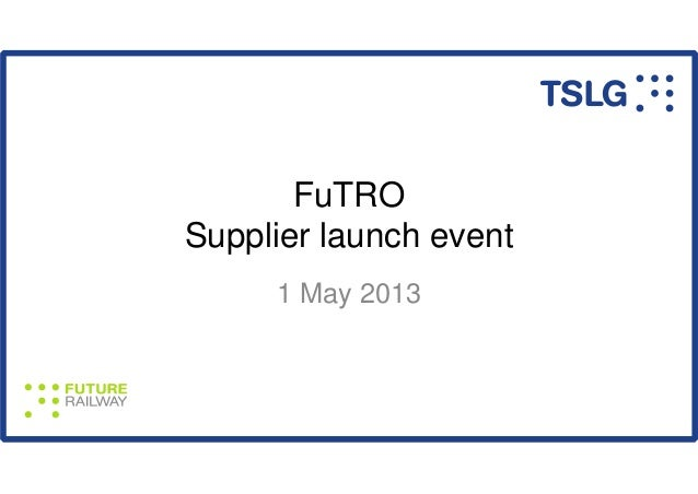 FuTROSupplier launch event1 May 2013