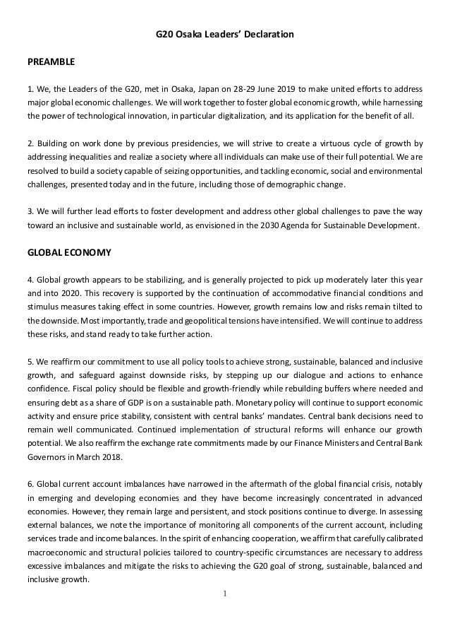 1 G20 Osaka Leaders' Declaration PREAMBLE 1. We, the Leaders of the G20, met in Osaka, Japan on 28-29 June 2019 to make un...