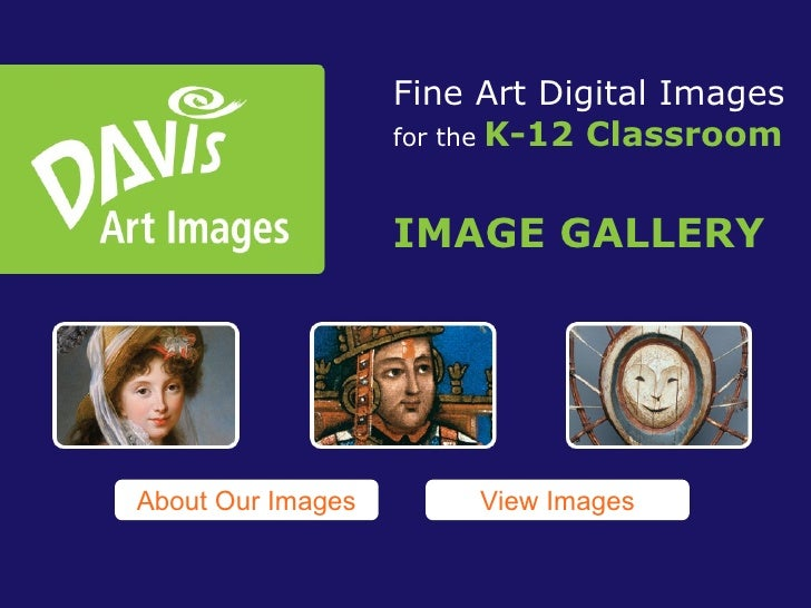 Fine Art Digital Images for the   K-12 Classroom IMAGE GALLERY View Images About Our Images