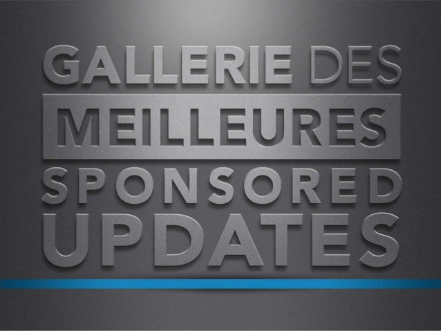 AJOUTEZ DES IMAGES & DU RICH MEDIA POUR VOUS FAIRE REMARQUER Les bonnes pratiques des Sponsored Updates: