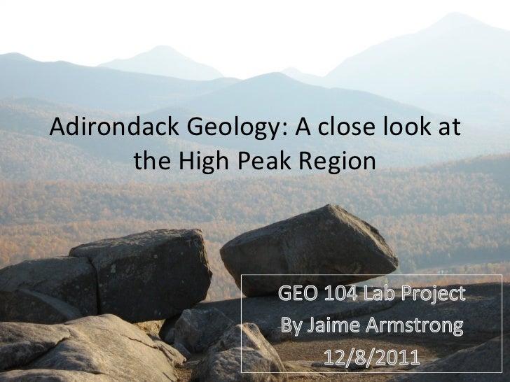 Adirondack Geology: A close look at the High Peak Region