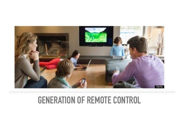 GENERATION OF REMOTE CONTROL