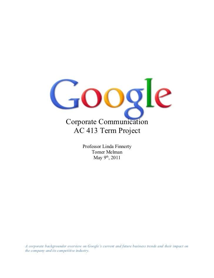 Corporate Communication                          AC 413 Term Project                                   Professor Linda Fin...