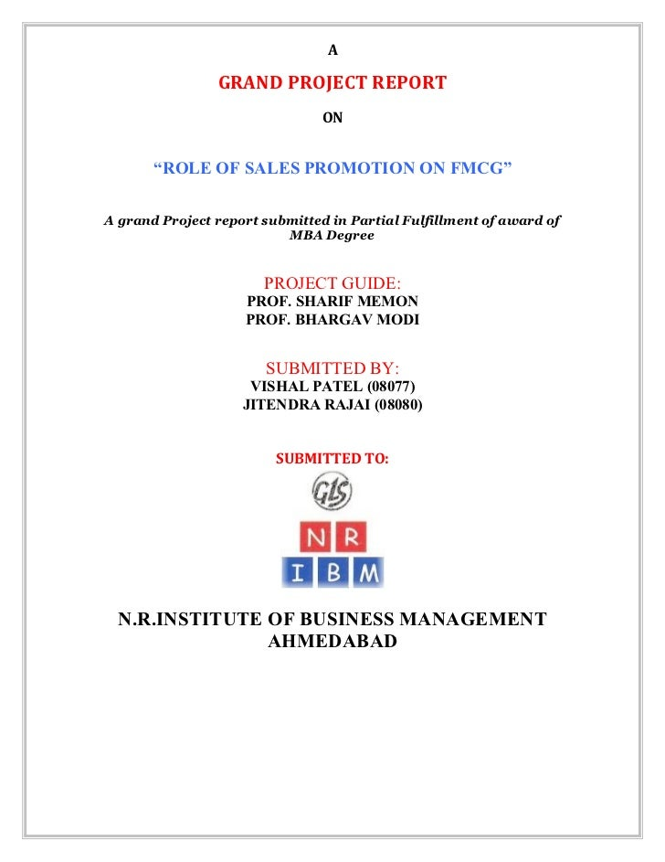 """A                GRAND PROJECT REPORT                                ON       """"ROLE OF SALES PROMOTION ON FMCG""""A grand Pro..."""