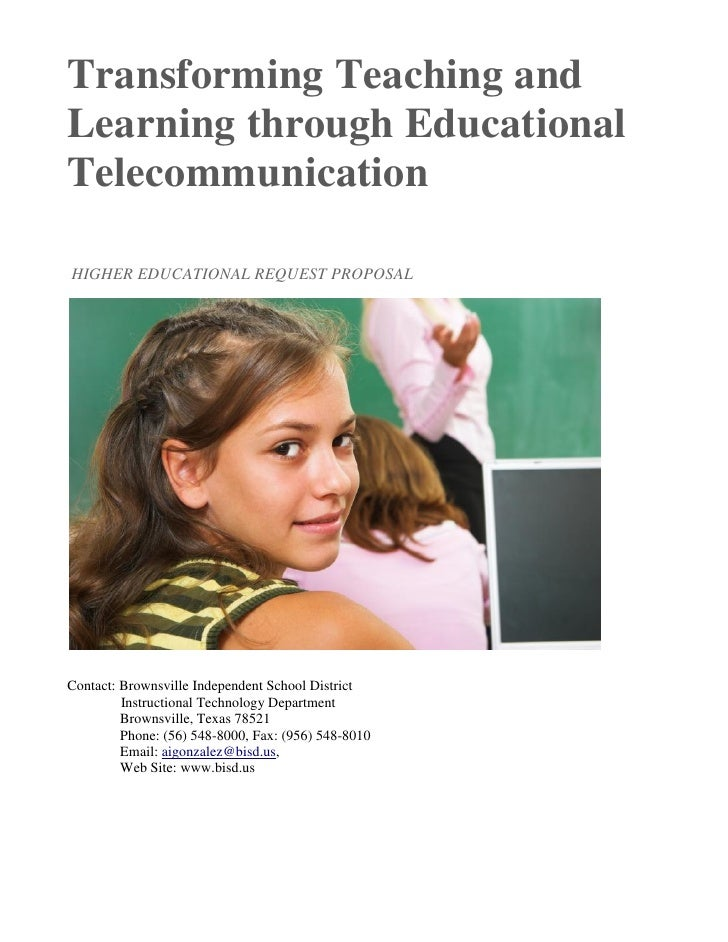 Transforming Teaching and Learning through Educational Telecommunication  HIGHER EDUCATIONAL REQUEST PROPOSAL     Contact:...