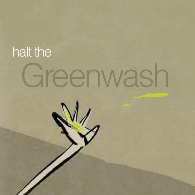 halt the  Greenwash  Greenwash 36pp.indd 1  30/4/08 11:51:12