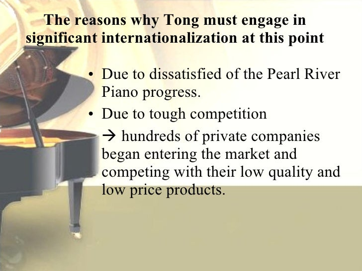pearl river global strategies Pearl river piano: hitting the right notes in the global market (showreel.